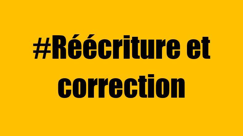 Réécriture et correction